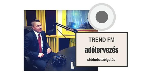 adótervezés - TREND FM stúdióbeszélgetés Papp Tiborral (Írisz Office Zrt.)