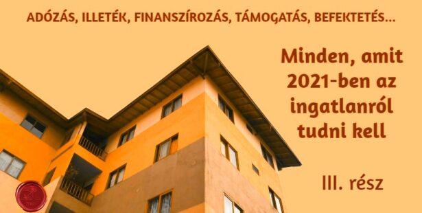 Ingatlan támogatások 2021